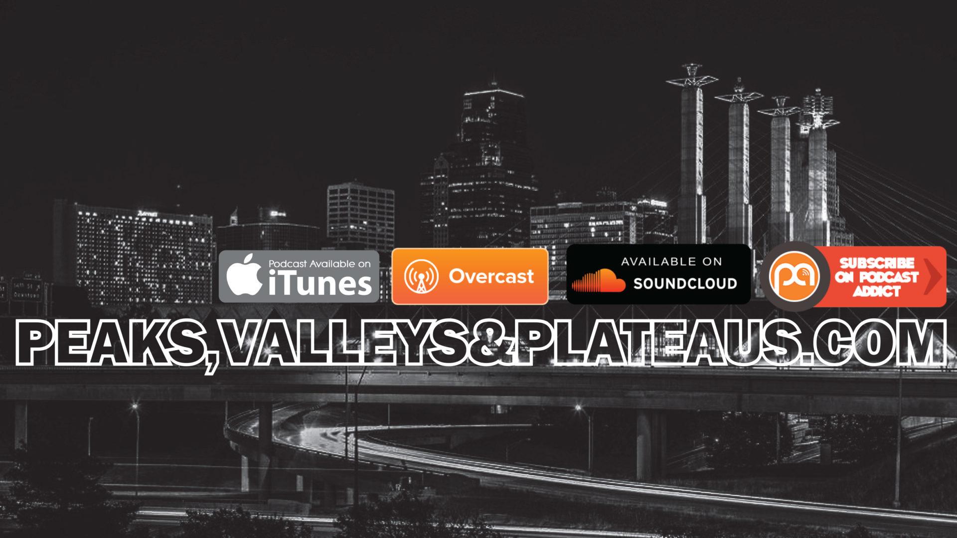Peaks,Valleys&Plateaus